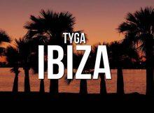 Tyga - Ibiza MP3 DOWNLOAD