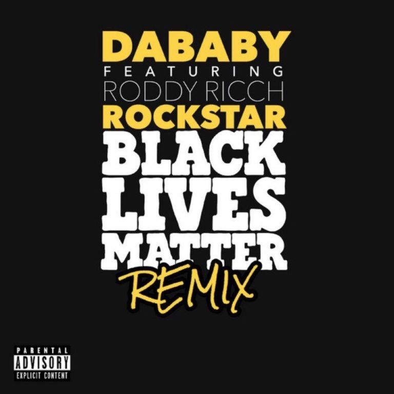 DaBaby - ROCKSTAR (Feat. Roddy Ricch) [BLM REMIX]