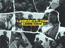 DOWNLOAD MP3 LadiPoe - Lemme Know (Remix) Ft Teni