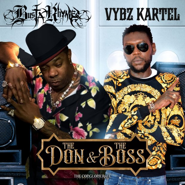 Busta Rhymes Ft. Vybz Kartel The Don & The Boss