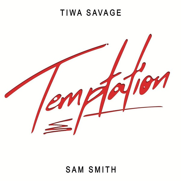 Tiwa Savage Temptation Ft Sam Smith