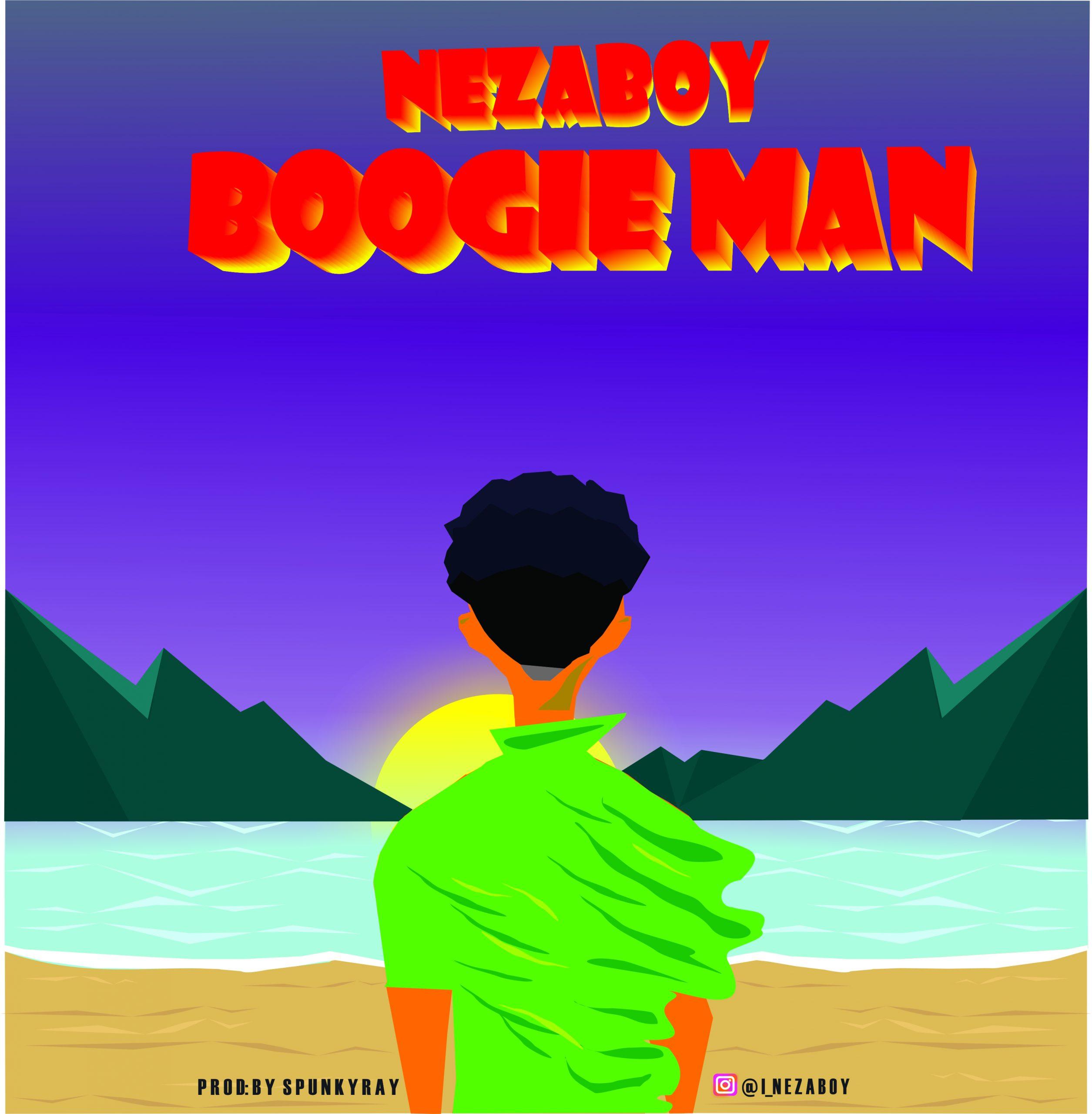 Nezaboy - Boogie Man