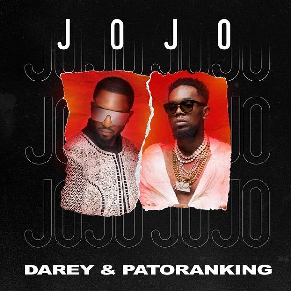 Darey - Jojo Ft Patoranking