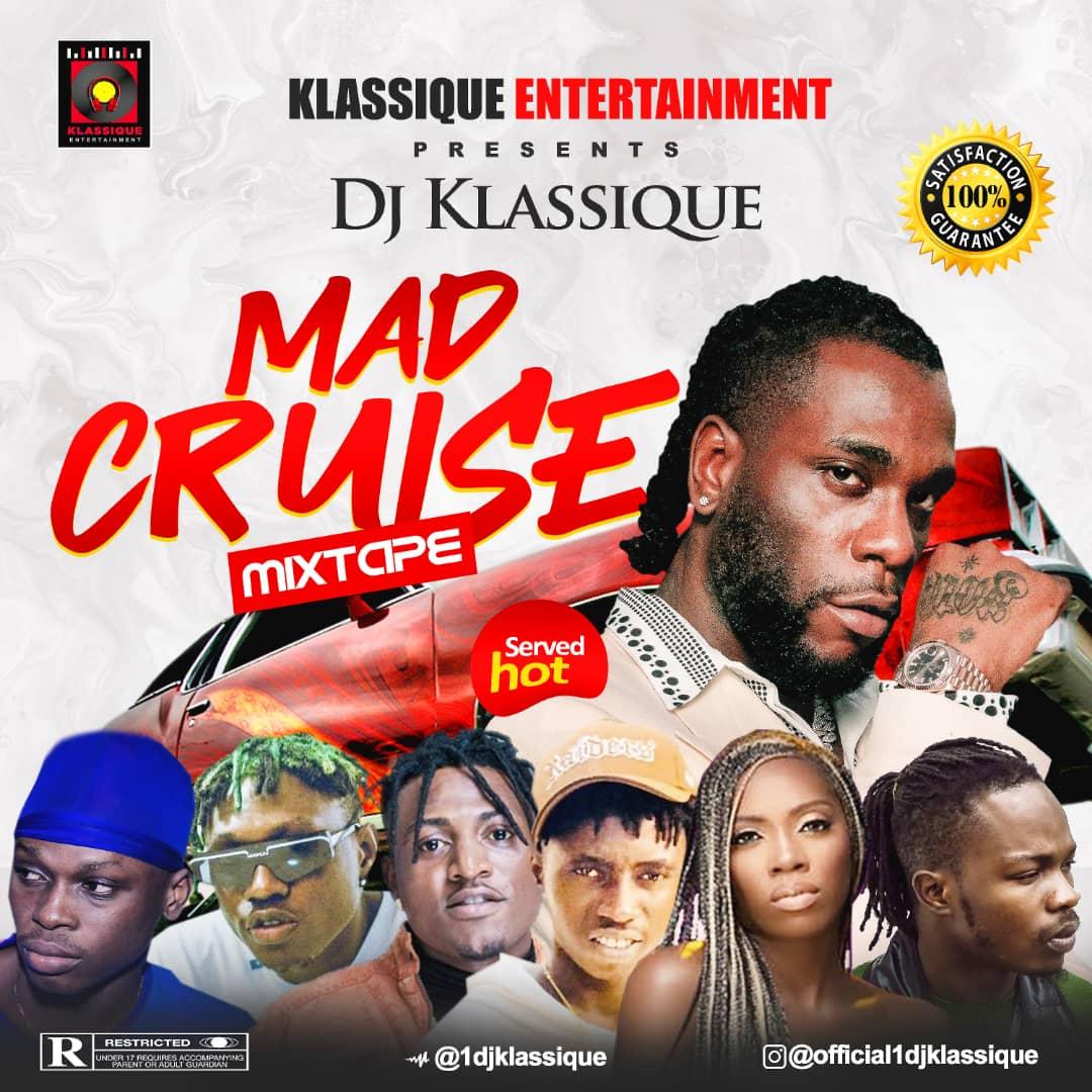 Mixtape: Dj Klassique - Mad Cruise