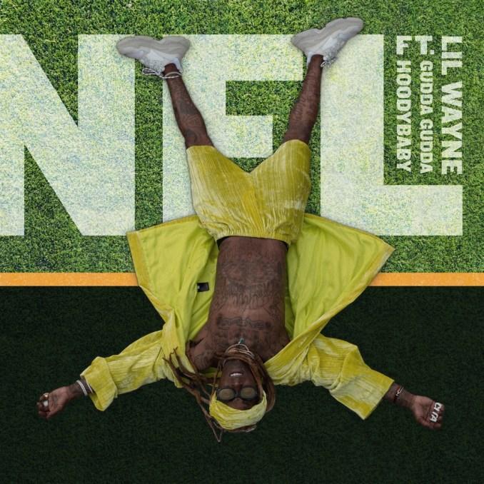 Lil Wayne - NFL Ft. Gudda Gudda & Hoodybaby