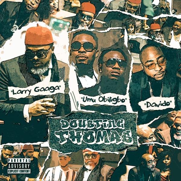 Larry Gaaga - Doubting Thomas
