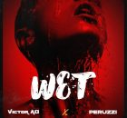 Victor AD Ft. Peruzzi - Wet