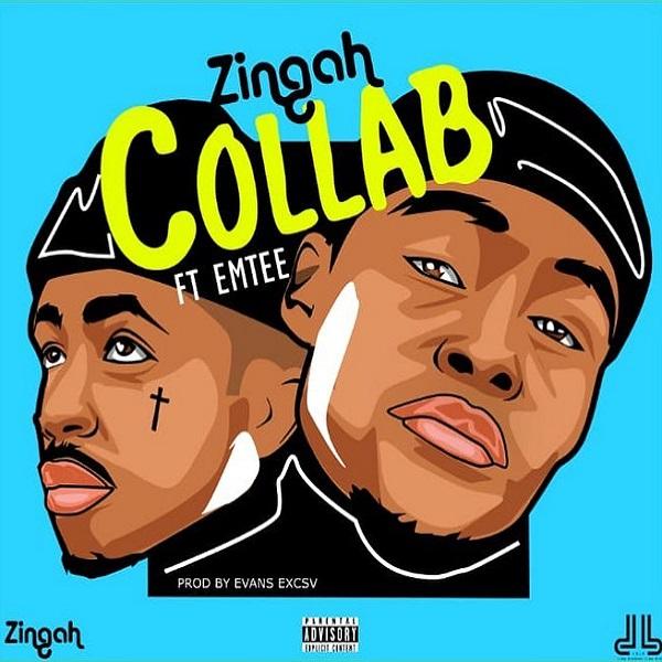 Zingah - Collabo Ft. Emtee