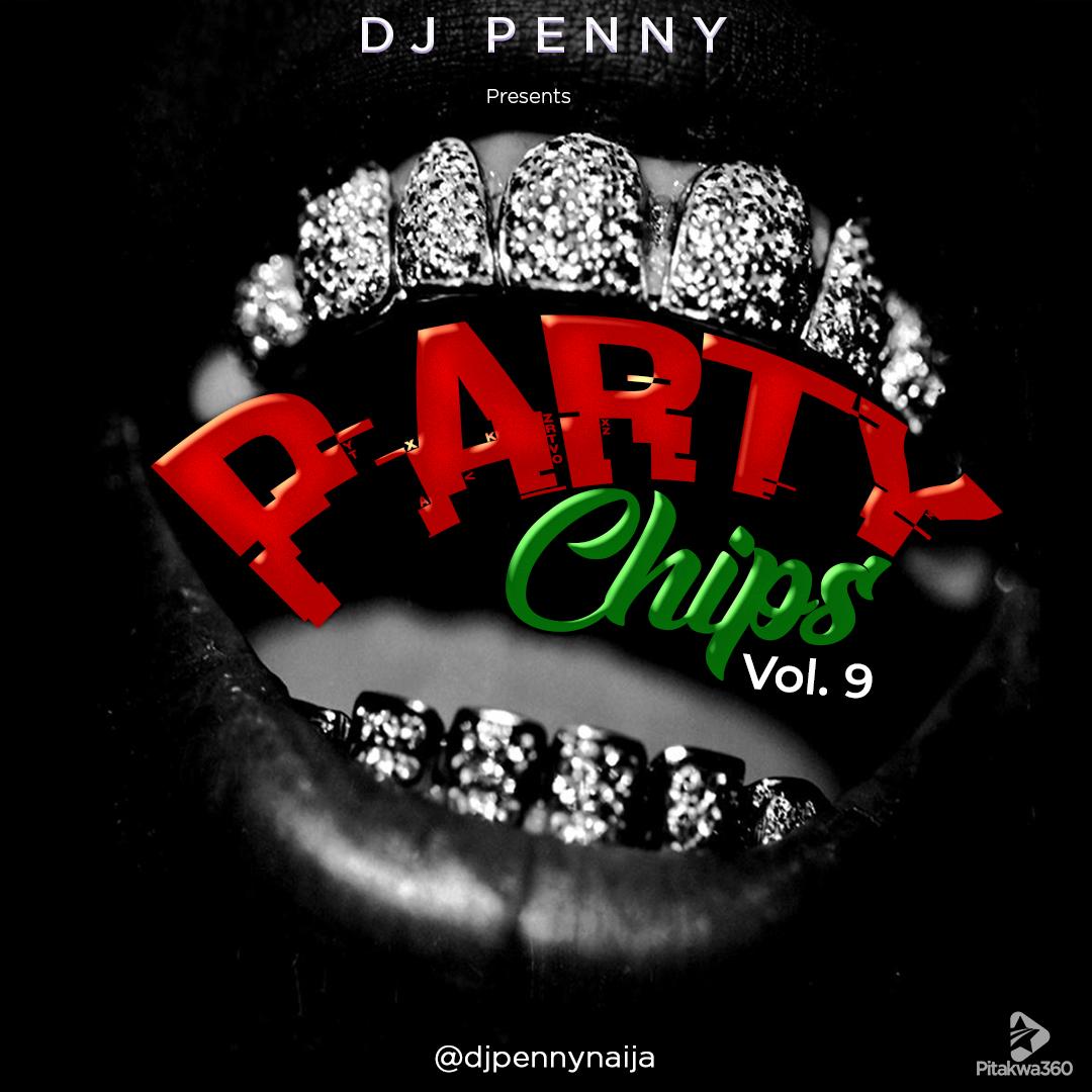 Mixtape: Dj Penny - Party Chips Vol. 9