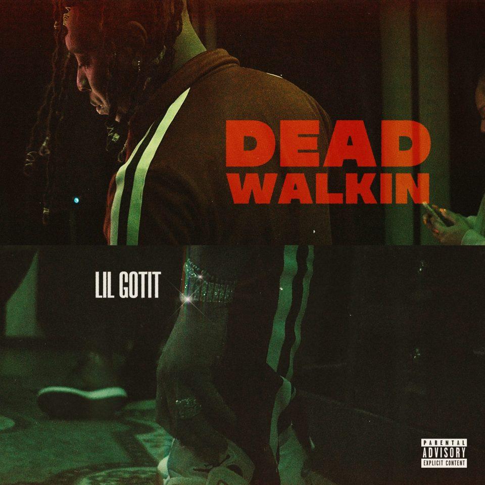 MP3 Lil Gotit - Dead Walkin