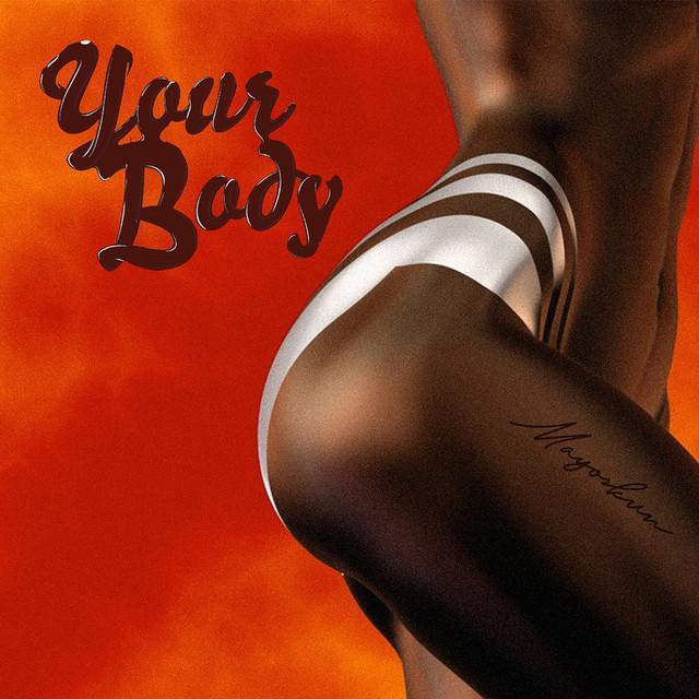 DOWNLOAD MP3 Mayorkun - Your Body