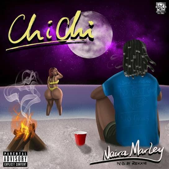 Naira Marley - ChiChi