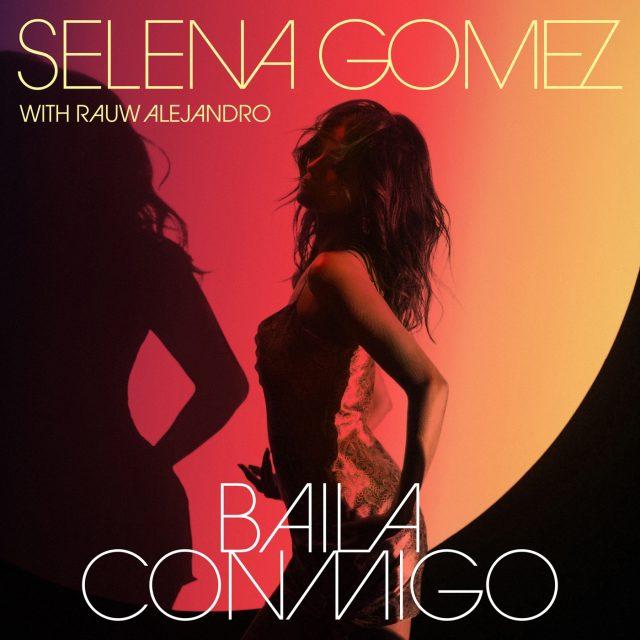 Selena Gomez - Baila Conmigo Ft. Rauw Alejandro