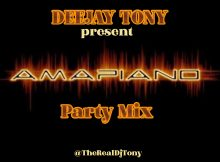 Mixtape: Dj Tony - Amapiano House Mix
