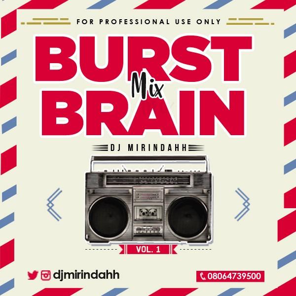Mixtape: Dj Mirindahh - Burst Brain