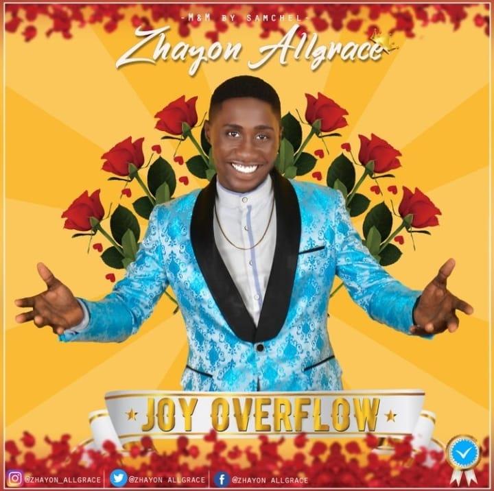 DOWNLOAD MP3 Zhayon All Grace - Joy Overflow