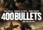 Movie: 400 Bullets (2021)