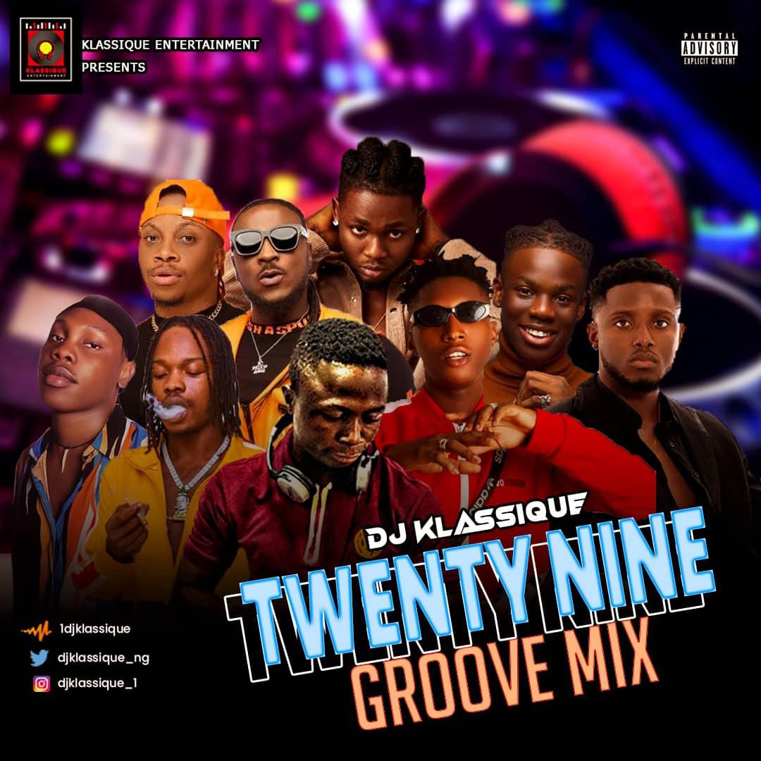 Mixtape: Dj Klassique - Twenty Nine Groove