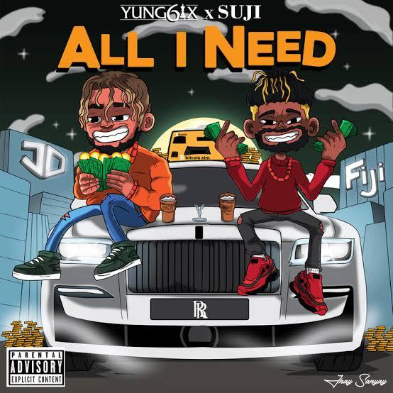 Yung6ix - All I Need Ft. Suji