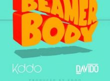 Kddo - Beamer Body Ft. Davido