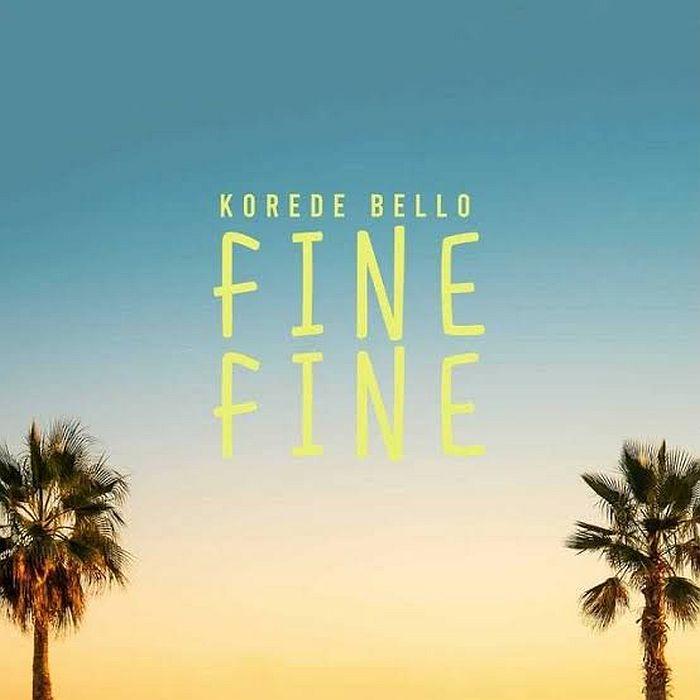 DOWNLOAD MP3 Korede Bello - Fine Fine