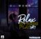 Mixtape: Deejay Webz - Relax & Press Play Vol.7