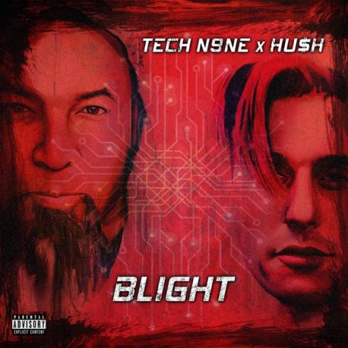 Tech N9ne & HUSH - Blight Album