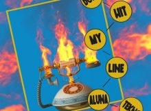 Aluna - Don't Hit My Line Ft. Tekno