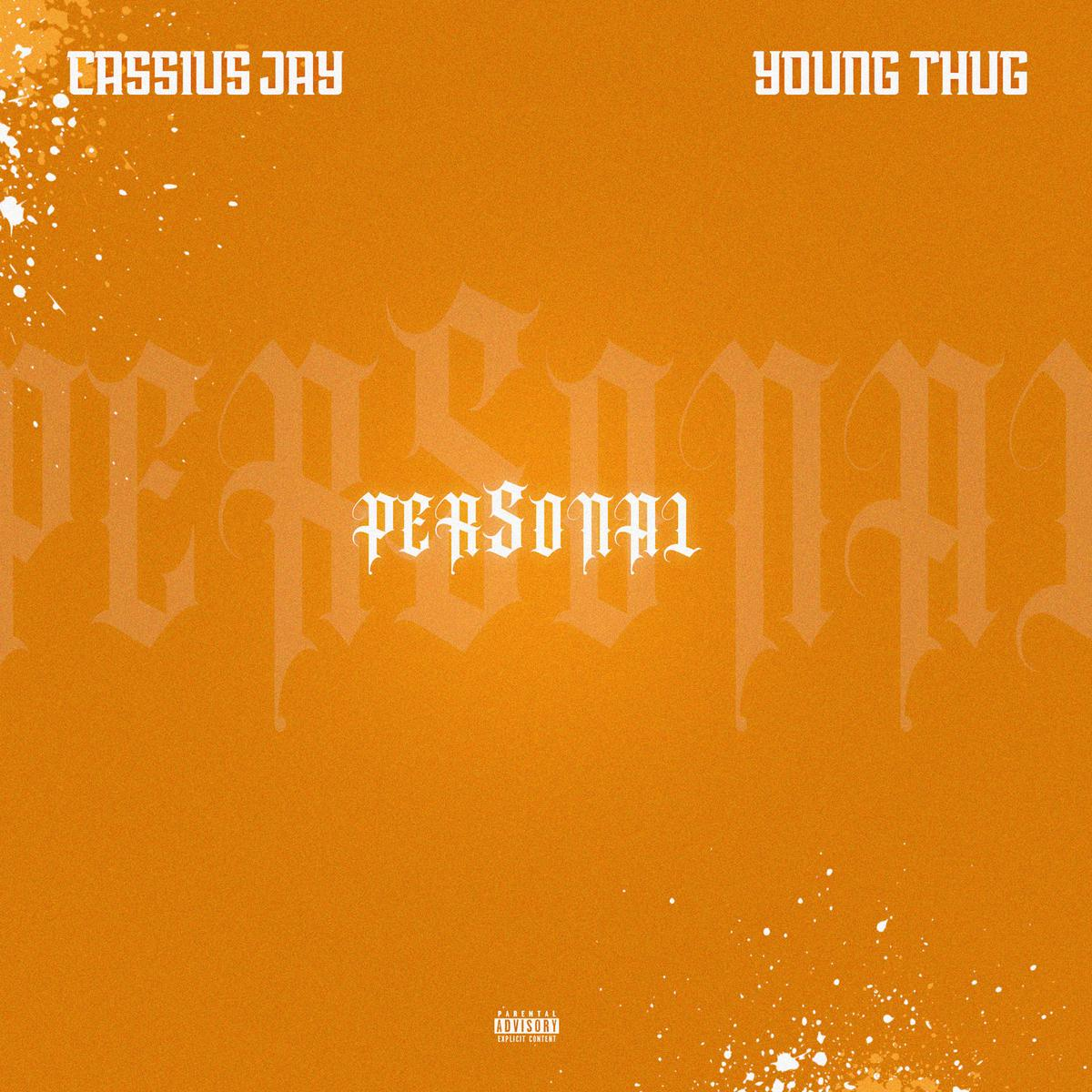 Cassius Jay - Personal Ft. Young Thug