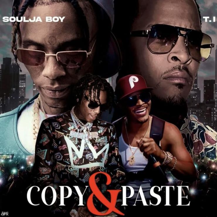 DOWNLOAD MP3 Soulja Boy - Copy & Paste Ft. T.I.