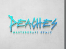 DOWNLOAD MP3 Justin Bieber - Peaches (Masterkraft Remix) Ft Omah Lay & Alpha P