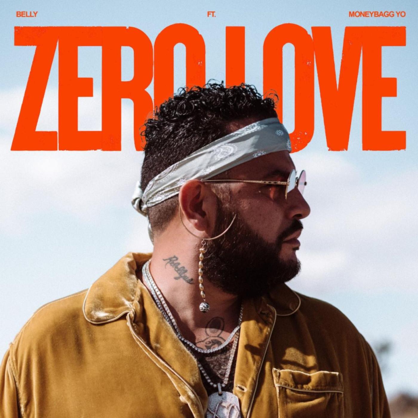 Belly - Zero Love Ft. Moneybagg Yo