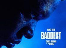 DOWNLOAD MP3 Yung Bleu, Chris Brown & 2 Chainz - Baddest