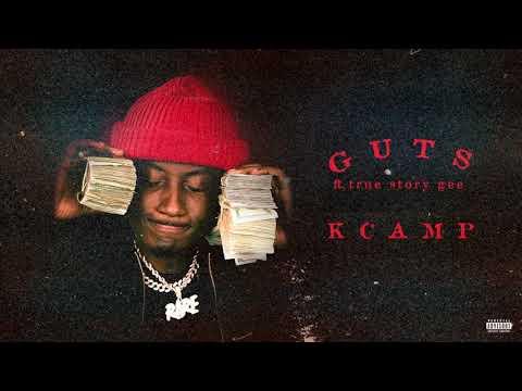 K Camp - Guts Ft. True Story Gee