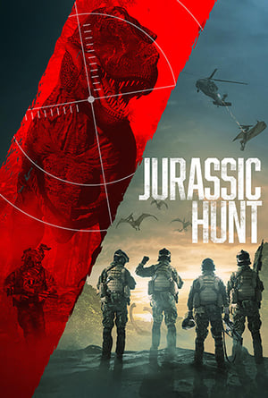 Movie: Jurassic Hunt (2021)