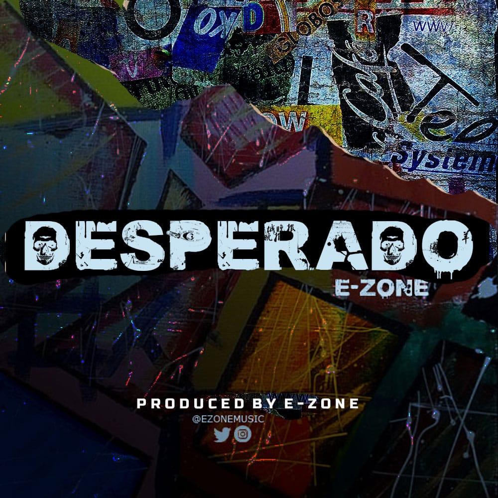 E-Zone - Desperado