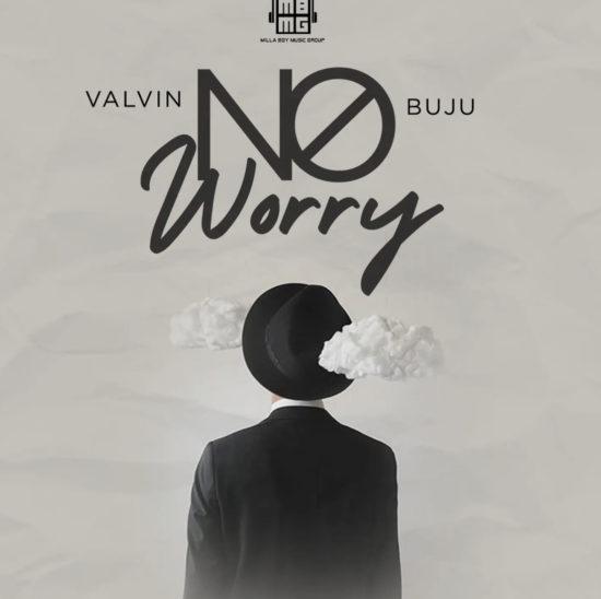 Valvin - No Worry Ft. Buju