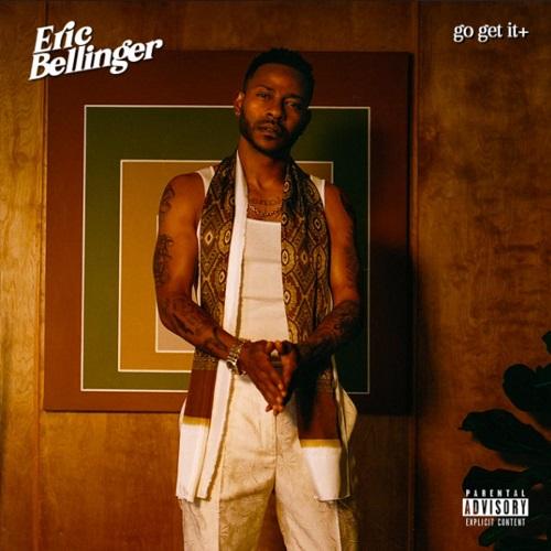 Eric Bellinger - Go Get It