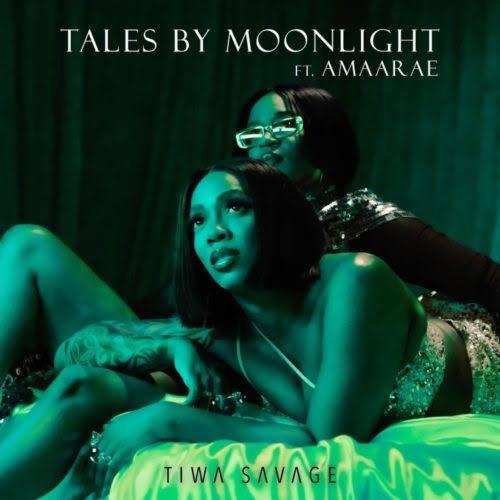 DOWNLOAD MP3 Tiwa Savage - Tales By Moonlight Ft. Amaarae