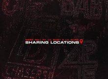 Meek Mill - Sharing Locations Ft. Lil Durk & Lil Baby
