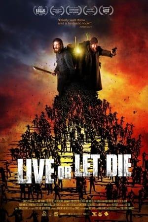 Movie: Live or Let Die (2021)