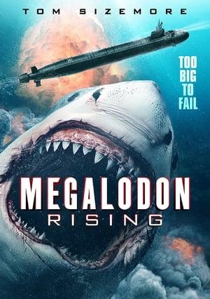Movie: Megalodon Rising (2021)
