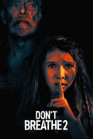 Movie: Don't Breathe 2 (2021)