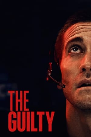 Movie: The Guilty (2021)