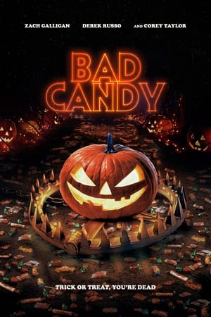 Movie: Bad Candy (2021)