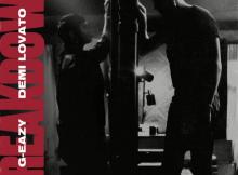 DOWNLOAD MP3 G-Eazy - Breakdown Ft. Demi Lovato