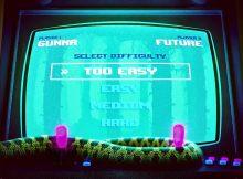 Gunna Ft. Future - Too Easy