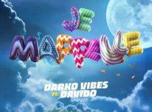 DOWNLOAD MP3 DarkoVibes - Je M'apelle Ft. Davido