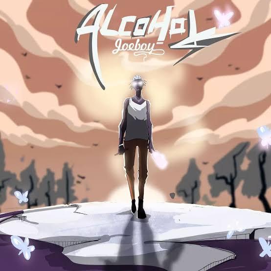 DOWNLOAD MP3 Joeboy - Alcohol
