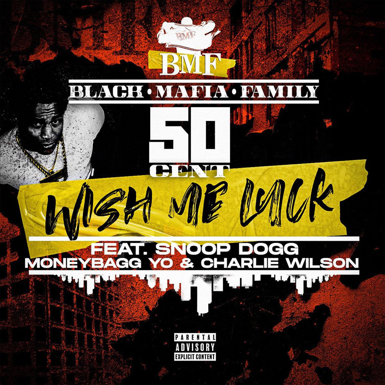 50 Cent - Wish Me Luck Ft. Moneybagg Yo, Snoop Dogg, Charlie Wilson